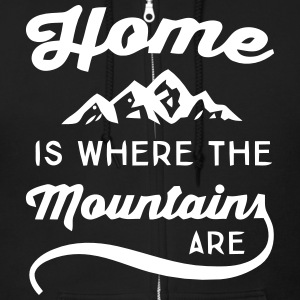 HOME IS WHERE THE MOUNTAINS ARE Zip Hoodies & Jackets - Men's Zip Hoodie