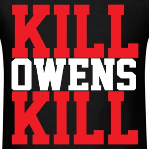 Kill Owens Kill Men's T-Shirt - Men's T-Shirt