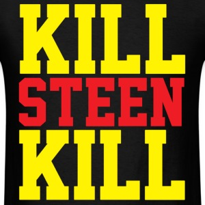 Kill Steen Kill Men's T-Shirt - Men's T-Shirt