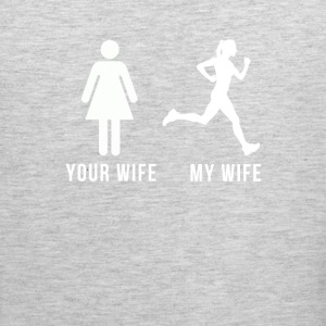 Your wife My wife Running T-shirt Tank Tops - Men's Premium Tank