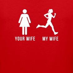 Your wife My wife Running T-shirt Tank Tops