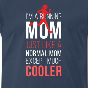 Running mom T-shirt T-Shirts - Men's Premium T-Shirt