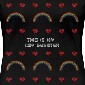 This Is My Gay Sweater LGBT Funny Ugly Sweater Women's T-Shirts - Women's Premium T-Shirt