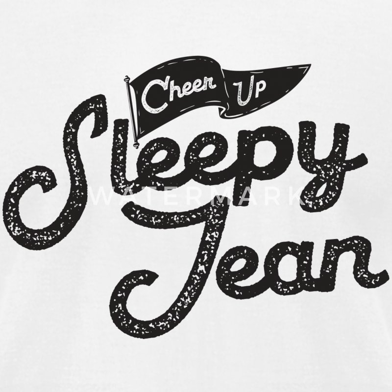 Cheer Up Sleepy Jean - Men's T-Shirt by American Apparel