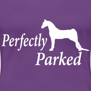 Perfectly Parked Women's T-Shirts - Women's Premium T-Shirt