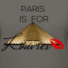 paris is for louvres 6 Women's T-Shirts