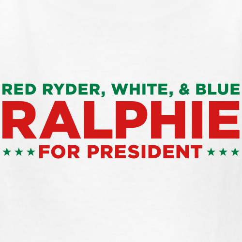 Red Ryder Ralphie for President
