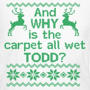 And WHY is the carpet all wet TODD? Long Sleeve Shirts - Women's Long Sleeve Jersey T-Shirt