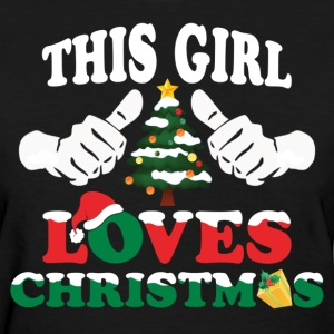 This Girl Loves Christmas Women's T-Shirts - Women's T-Shirt