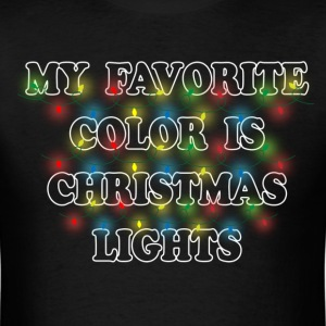 My Favorite Color Is Christmas Lights T-Shirts - Men's T-Shirt