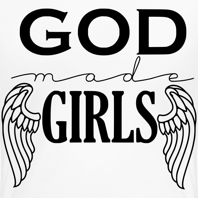 God Made Girls