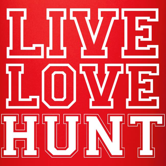 Live Love Hunt Mug