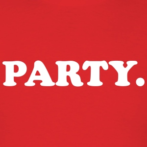 Party. - Men's T-Shirt