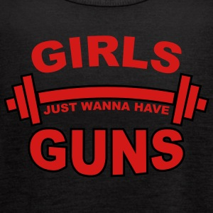 Girls Just Wanna Have Guns Gym Tanks - Women's Flowy Tank Top by Bella