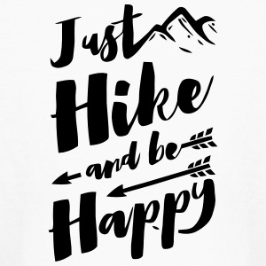 JUST HIKE AND BE HAPPY Kids' Shirts - Kids' Long Sleeve T-Shirt