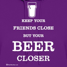 Keep Your Beer Closer Women's Hoodie