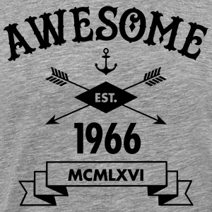 Awesome Est. 1966 T-Shirts - Men's Premium T-Shirt