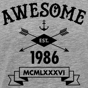 Awesome Est. 1986 T-Shirts - Men's Premium T-Shirt