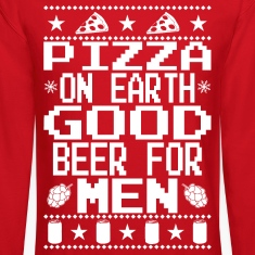 Pizza On Earth Ugly Shirt Long Sleeve Shirts