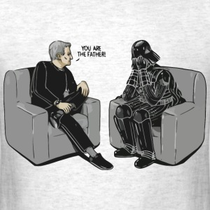 Star Wars Darth Vader you are the father - Men's T-Shirt