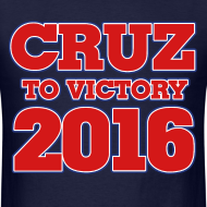 Design ~ Ted Cruz to Victory 2016