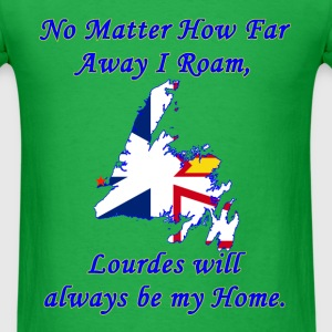 No Matter How Far Away I Roam, LOURDES  - Men's T-Shirt
