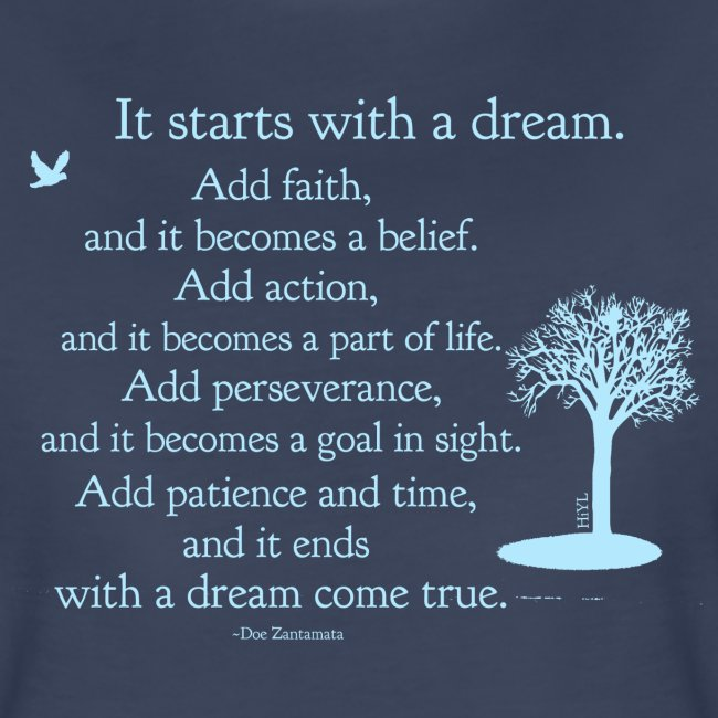 It starts with a dream