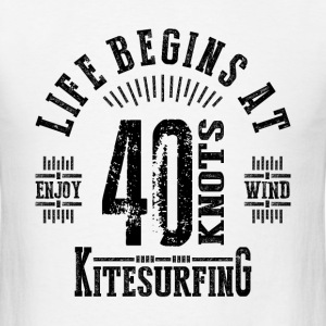 Life Begins at 40 Knots Kitesurfing Dark - Men's T-Shirt
