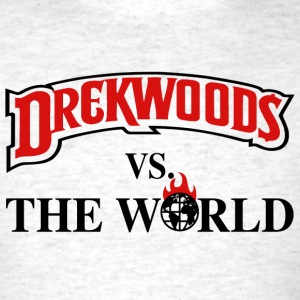 Drek Woods vs Da World T-Shirts - Men's T-Shirt