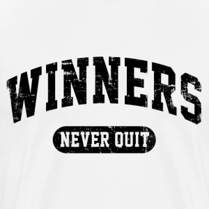 Winners Never Quit T-Shirts - Men's Premium T-Shirt