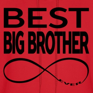 BEST BIG BROTHER EVER Hoodies - Men's Hoodie