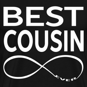 BEST COUSIN EVER T-Shirts - Men's Premium T-Shirt