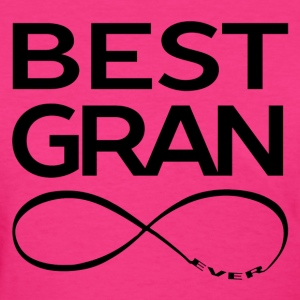 BEST GRAN EVER Women's T-Shirts - Women's T-Shirt