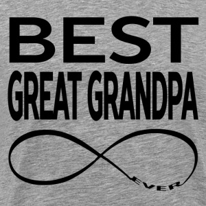 BEST GREAT GRANDPA EVER T-Shirts - Men's Premium T-Shirt