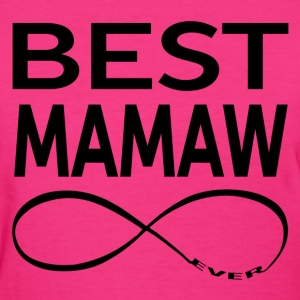 BEST MAMAW EVER Women's T-Shirts - Women's T-Shirt
