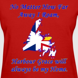 No Matter How Far Away I Roam, Harbour Grace  - Women's T-Shirt