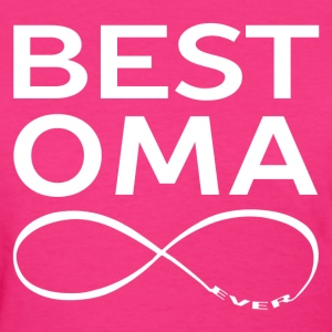 BEST OMA EVER Women's T-Shirts - Women's T-Shirt
