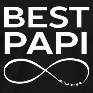 BEST PAPI EVER T-Shirts - Men's Premium T-Shirt