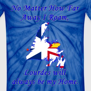 No Matter How Far Away I Roam, LOURDES  - Unisex Tie Dye T-Shirt