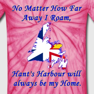 No Matter How Far Away I Roam, Hant's Harbour  - Unisex Tie Dye T-Shirt
