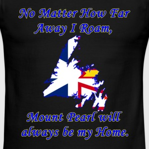 No Matter How Far Away I Roam, Mount Pearl  - Men's Ringer T-Shirt