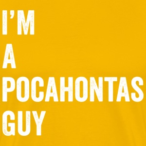 I'm a Pocahontas Guy (yellow) - Men's Premium T-Shirt