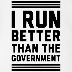 I RUN BETTER THAN THE GOVERNMENT Baby Bodysuits - Short Sleeve Baby Bodysuit