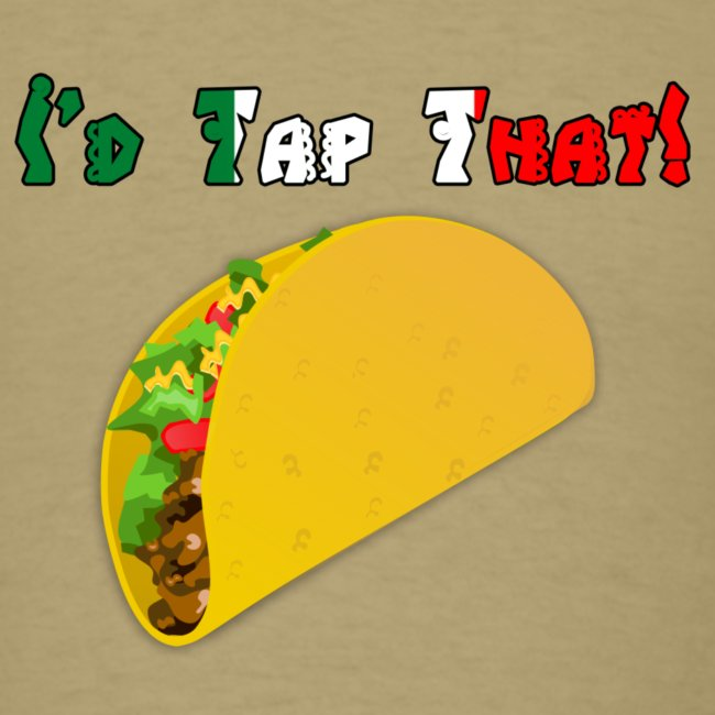 Taco Tapper Men't T-Shirt