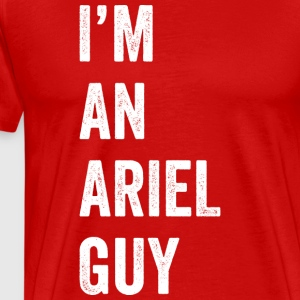 I'm an Ariel Guy (red) - Men's Premium T-Shirt