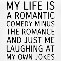 MY LIFE IS A ROMANTIC COMEDY MINUS THE ROMANCE Tanks