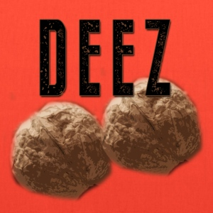 Canvas Tote Bag - Deez Nuts   - Tote Bag