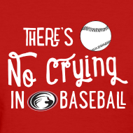 Design ~ There's No Crying in Baseball