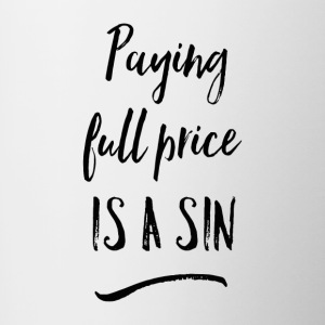 Paying Full Price is a SIN Mug - Contrast Coffee Mug
