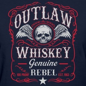 Outlaw 100 proof - Women's T-Shirt